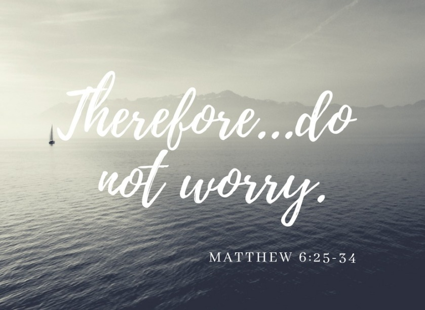 Therefore...do not worry.